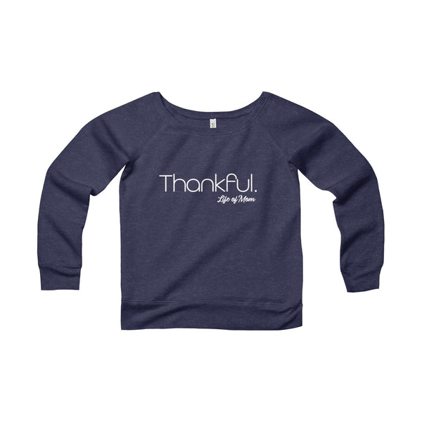 Thankful Sweatshirt - Life of Mom