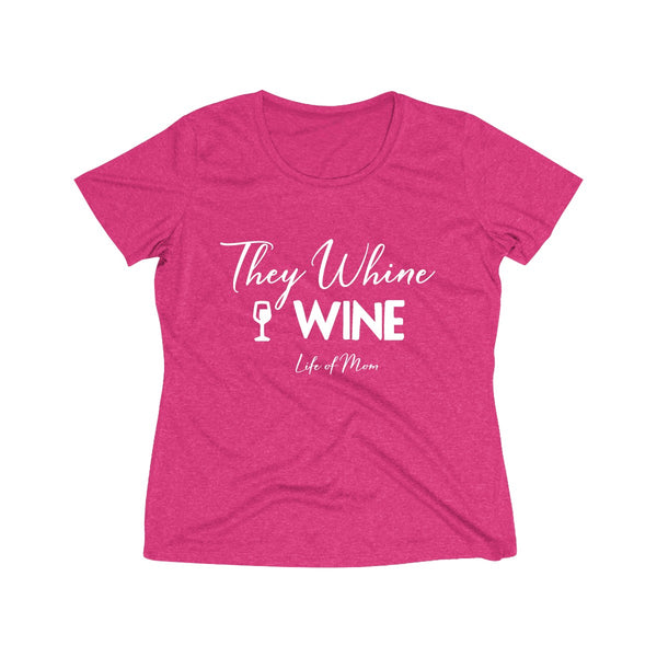 They Whine, I Wine Tee