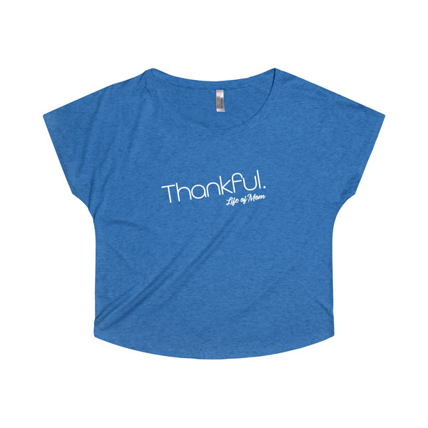 Thankful Dolman T-Shirt