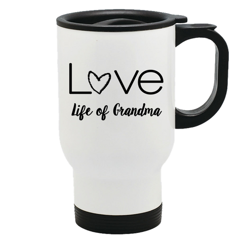 Life of Grandma - Love Travel Mug
