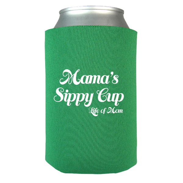 Mama's Sippy Cup - Can Wrap
