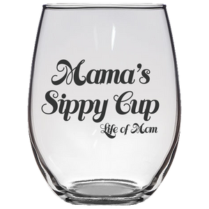 Mama's Sippy Cup Wine Glass