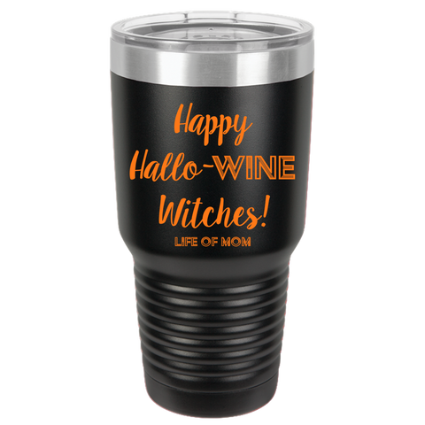 Halloween Tumbler - Happy Hallo-WINE Witches!