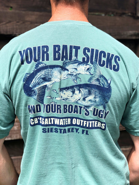 Bait Sucks & Your Boat's Ugly Short Sleeve