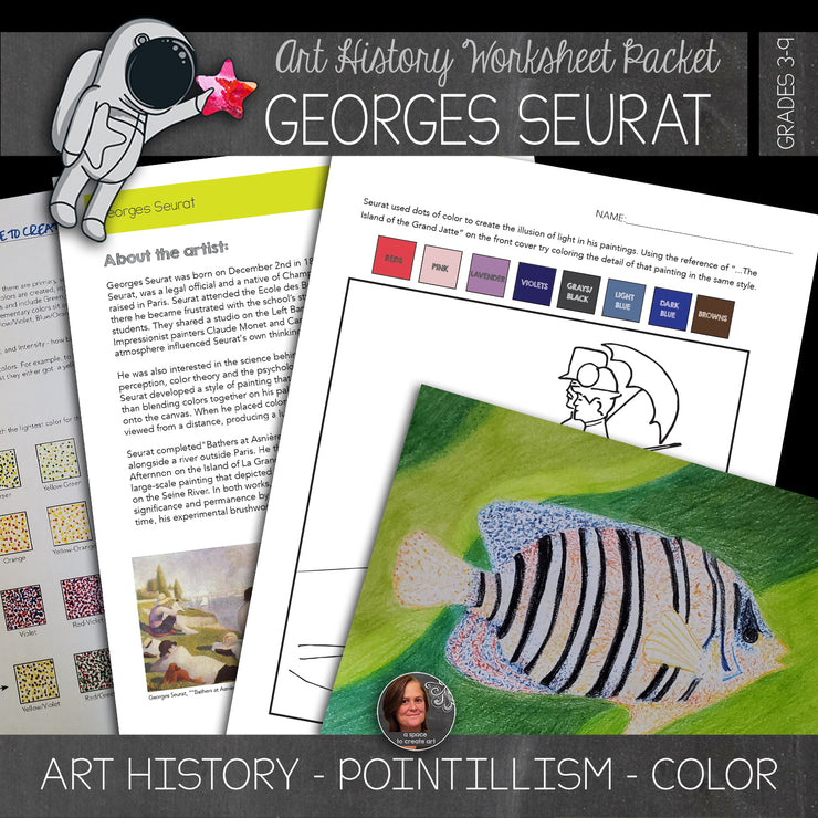 Georges Seurat Art History Workbook and Activities - Pointillism