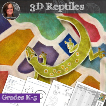 3D Reptiles Art Lesson