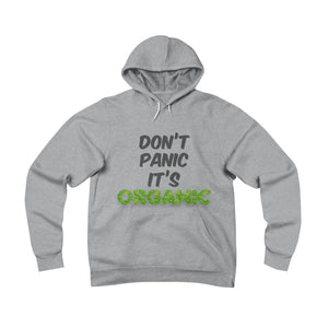 """Don't Panic It's Organic"" Unisex Sponge Fleece Pullover Hoodie"