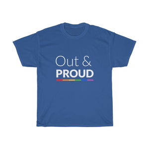 """Out and Proud"" Heavy Cotton T-shirt 