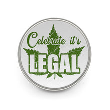 "Load image into Gallery viewer, ""Celebrate It's Legal"" Metal Pin"