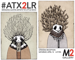 New Exhibitions: ATX2LR and INK at M2 Gallery in Little Rock