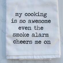 Load image into Gallery viewer, Tea Towel - My Cooking Is So Awesome...