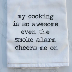 Tea Towel - My Cooking Is So Awesome...