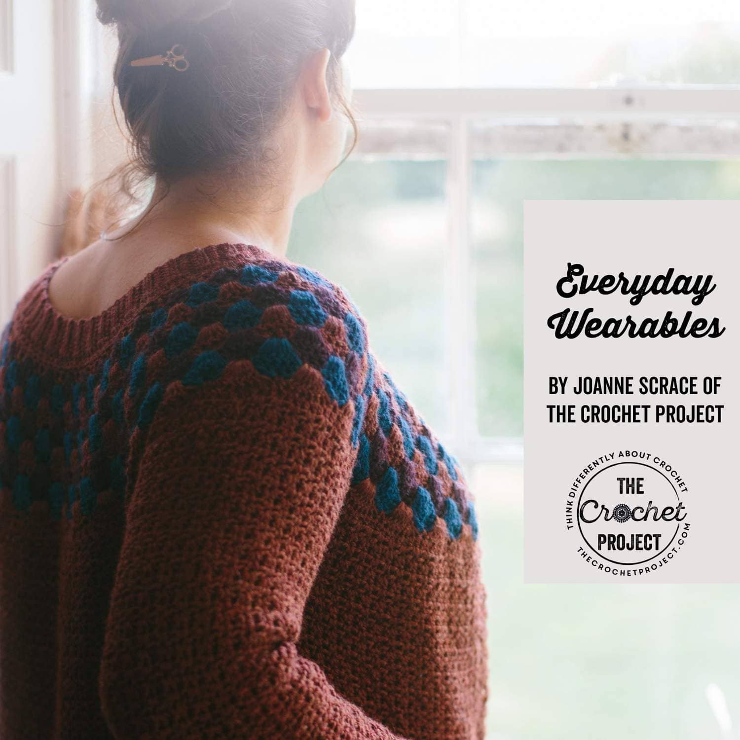 The Crochet Project - Everyday Wearables front cover  | Yarn Worx