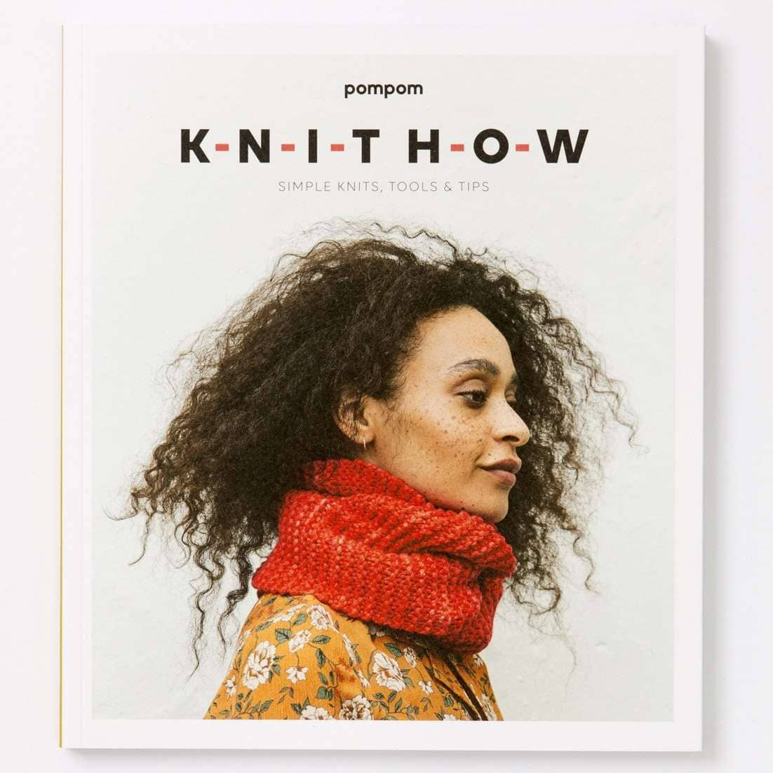 Knit How - Simple Knits, Tools & Tips Book | Yarn Worx