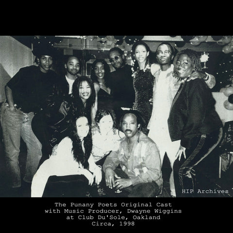The Punany Poets began with a small group of artists in Oakland California