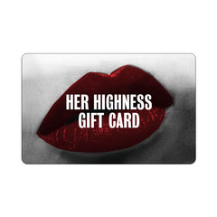 Her Highness gift card for the girl who has everything