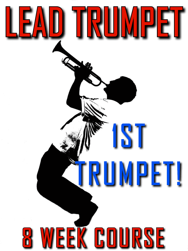 8 Week Lead Trumpet Course - Play all Jazz & Commercial Trumpet Styles: Swing, Rock, Latin, and more! - Trumpetsizzle