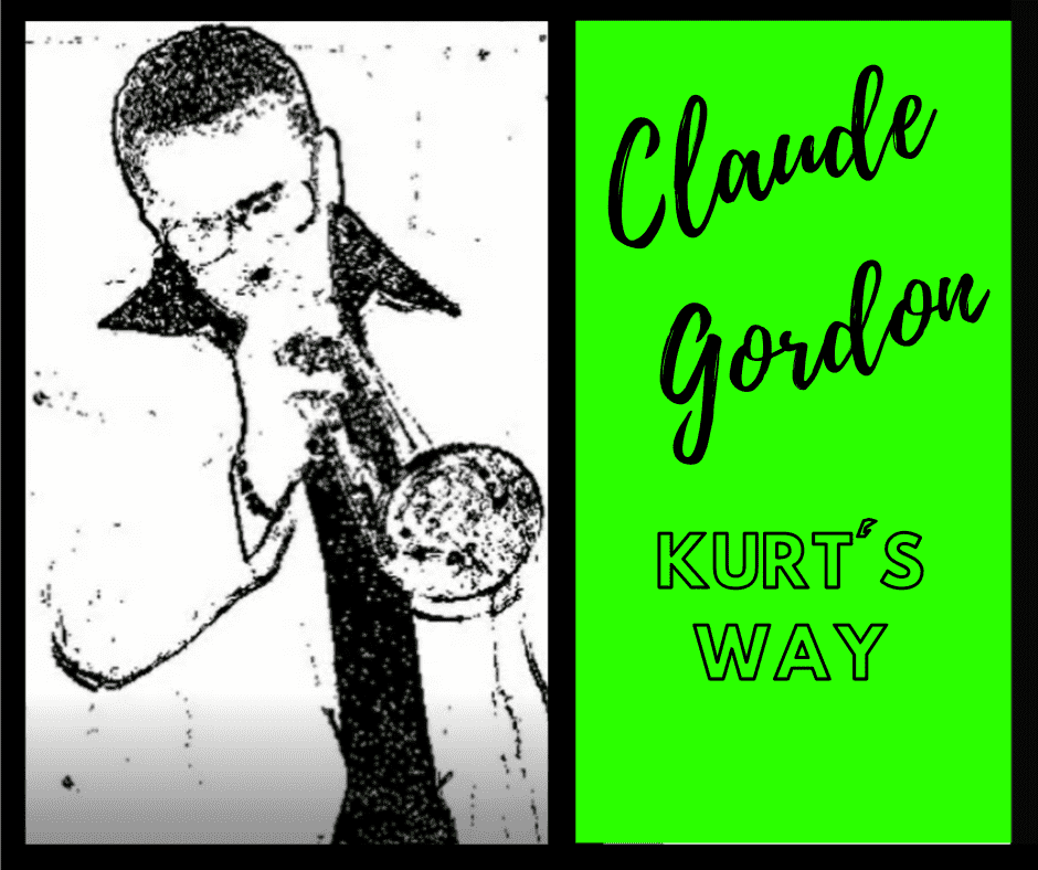 Claude Gordon Systematic Approach Kurt's Way (Intermediate-Advanced) - 27 Minute Tutorial - Trumpetsizzle