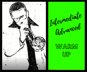 Intermediate-Advanced Warm-up Tutorial - 21 minute video - Trumpetsizzle