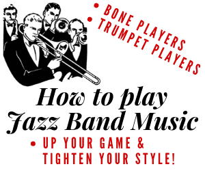 How To Play Jazz Band and Big Band Music!