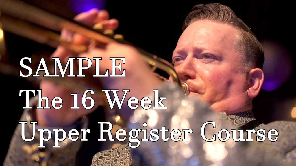 Sample from Kurt Thompson's Original 16 Week Upper Register Course for all brass musicians (2009) - Trumpetsizzle