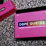 Dope Quotes