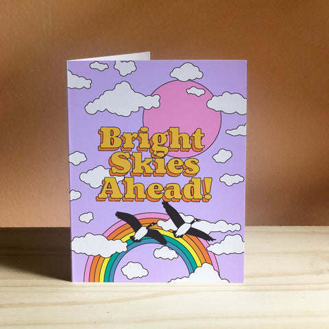 Bright Skies Ahead Greeting Card