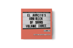 El Arroyo's Mini Book of Signs Volume Three