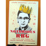 Notorious RBG: Young Readers Edition