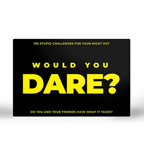 Would You Dare?: Challenges for Your Night Out