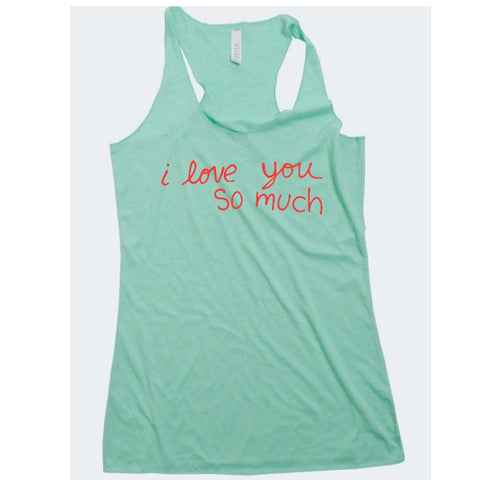 I Love You So Much Women's Tank Top