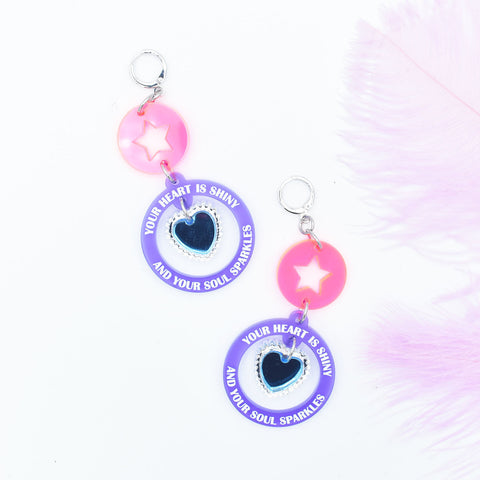 Your Heart is Shiny and Your Soul Sparkles Dangle Earrings