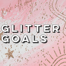 Load image into Gallery viewer, Glitter Goals Sticker Pack
