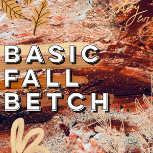 Basic Fall Betch Sticker Pack - LIMITED EDITION