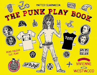 Punk Play Book: Starring Vivienne Westwood by Matteo Guarnaccia (English) Paperb