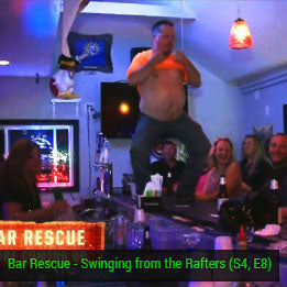 Bar Rescue Swinging from the rafters