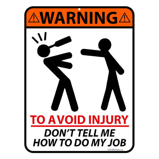 To Avoid Injury Bar Sign