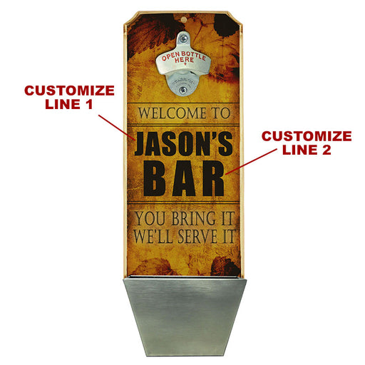 Custom Wall Mounted Wood Plaque Bottle Opener and Cap Catcher - Serve It