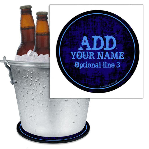 ADD YOUR NAME - Beer Bucket Coaster - Blue Grunge