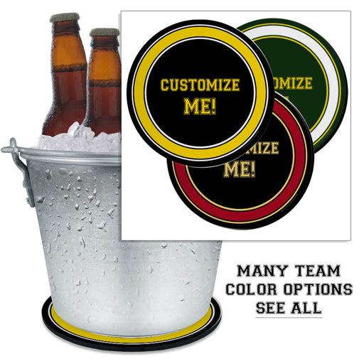 CUSTOMIZABLE - Beer Bucket Coasters - Sports Teams (Several Team Color Options)