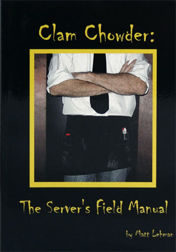 Book - Clam Chowder - The Server's Field Manual