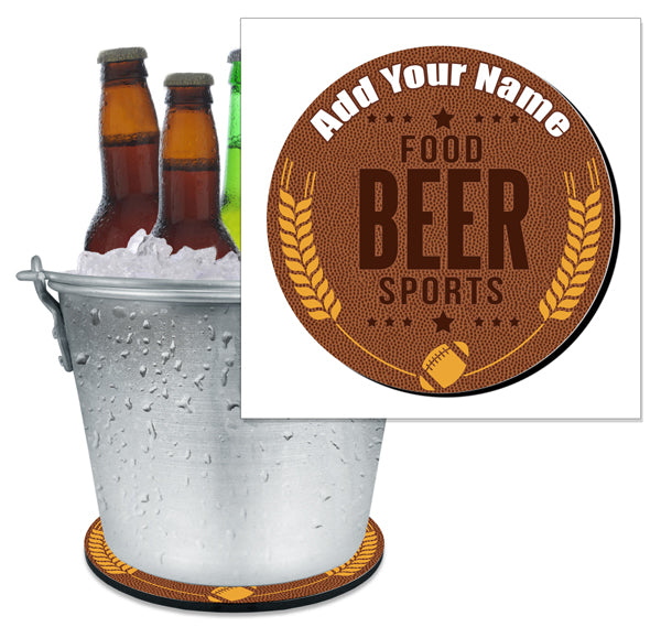 ADD YOUR NAME - Beer Bucket Coaster - Football