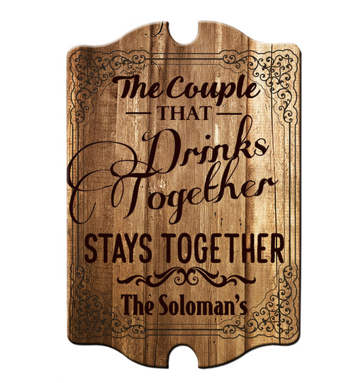 Custom Tavern Shaped Wood Bar Sign - Couple that Drinks Together