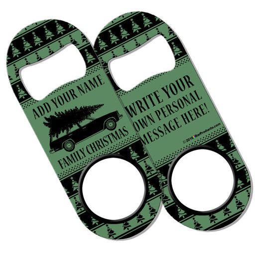 CUSTOMIZABLE Add Your Message Mini Bottle Opener - Family Christmas