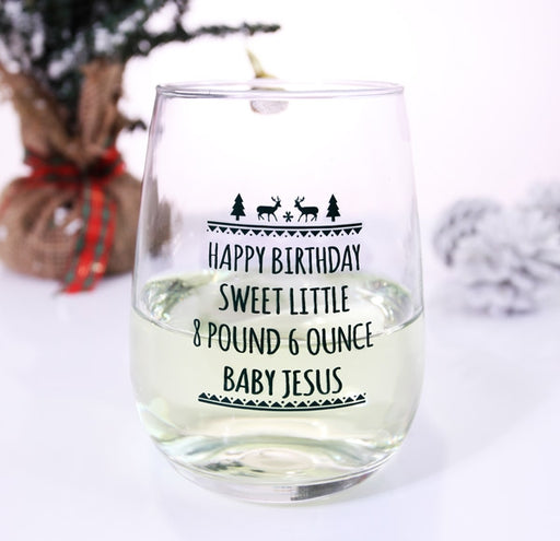 Happy Birthday Baby Jesus Stemless Wine Glass