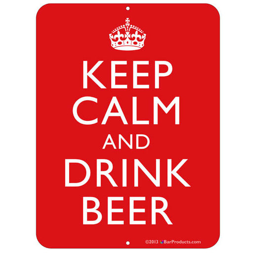 Keep Calm and Drink Beer Bar Sign