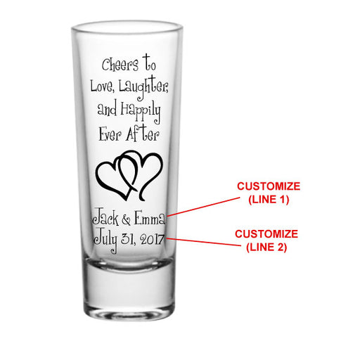 CUSTOMIZABLE - 2oz Tall Clear Shot Glass - Cheers to Love, Laughter