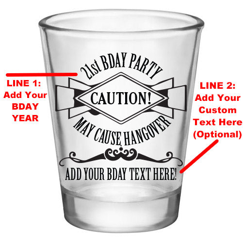 Customizable 1.75 oz. Clear Shot Glass-  21st Bday Party- May Cause Hangover! - AYN