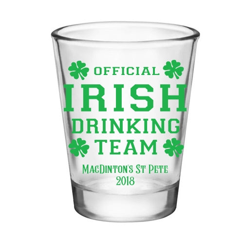CUSTOMIZABLE - 1.75oz Clear Shot Glass - Irish Drinking Team