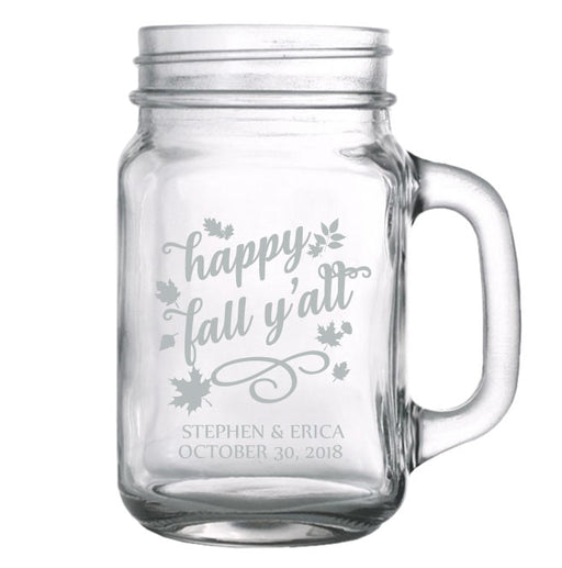 CUSTOMIZABLE - 16oz Mason Jar with Handle - Happy Fall Y'all